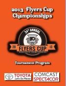 2013 Flyers Cup Tournament History Program